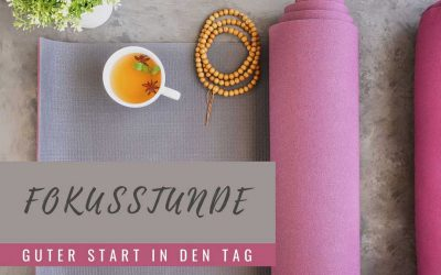 Yoga-Fokusstunde: Guter Start in den Tag – KW 25/2020