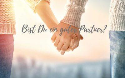 Bist Du ein guter Partner?